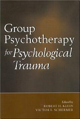 Group Psychotherapy for Psychological TraumaKlein, Robert H. (Editor) & Victor L. Schermer - Product Image