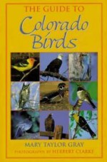 Guide to Colorado Birds, The by: Young, Mary Taylor - Product Image