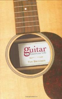 Guitar : an American lifeBrookes, Tim - Product Image