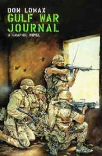 Gulf War JournalLomax, Don , Illust. by: Don Lomax - Product Image