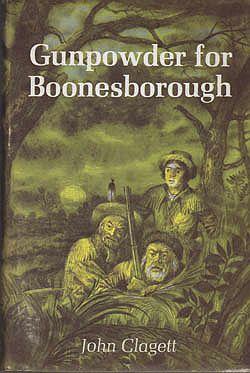 Gunpowder for Boonesborough (SIGNED COPY)Clagett, John - Product Image