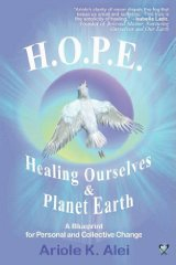 H.O.P.E. = Healing Ourselves and Planet EarthK., Alei Ariole - Product Image