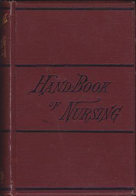 Hand-Book of Nursing for Family and General Use Connecticut Training School for Nurses  - Product Image