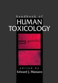 Handbook of Human ToxicologyMassaro, Edward J. (Editor) - Product Image