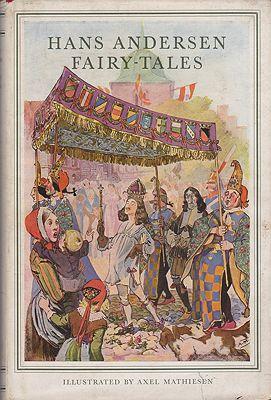 Hans Andersen Fairy TalesAndersen, Hans; Mathiesen, Axel (Illust.) , Illust. by: Axel  Mathiesen - Product Image