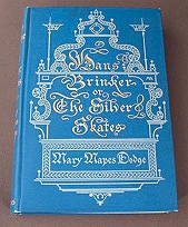 Hans Brinker Or the Silver SkatesDodge, Mary Mapes, Illust. by: George Wharton Edwards - Product Image