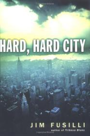 Hard, Hard CityFusilli, Jim - Product Image