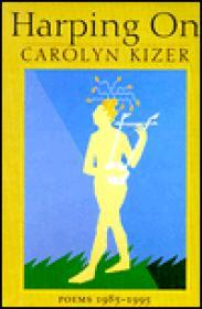 Harping on: poems 1985-1995Kizer, Carolyn - Product Image
