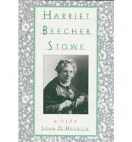 Harriet Beecher Stowe: A LifeHedrick, Joan D. - Product Image