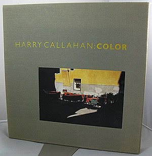 Harry Callahan: Color - 1941-1980Callahan, Harry/Robert Tow/Ricker Winsor/Jonathan Williams/A. D. Coleman, Illust. by: Harry Callahan - Product Image