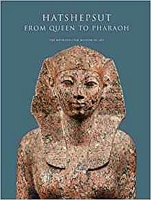 Hatshepsut: From Queen to Pharaoh (Metropolitan Museum of Art Series)Dreyfus, Rene - Product Image