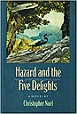 Hazard And The Five DelightsNoel, Christopher - Product Image