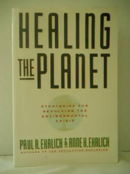 Healing the Planet: Strategies for Resolving the Environmental CrisisEhrlich, Paul R. - Product Image