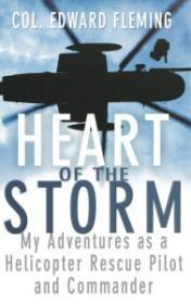 Heart of the Storm: My Adventures as a Helicopter Rescue Pilot and CommanderFleming, Col. Edward L. - Product Image