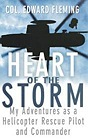 Heart of the Storm: My Adventures as a Helicopter Rescue Pilot and CommanderFleming, Edward L. - Product Image