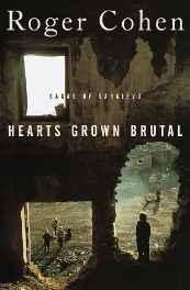 Hearts Grown Brutal: Sagas of SarajevoCohen, Roger - Product Image