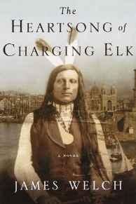 Heartsong of Charging Elk, The: A NovelWelch, James - Product Image
