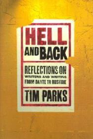 Hell and Back: Reflections on Writers and Writing from Dante to RushdieParks, Tim - Product Image