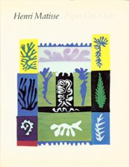 Henri Matisse : Paper Cut-OutsCowart, Jack - Product Image
