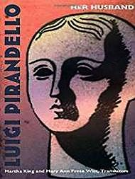 Her Husband Pirandello, Luigi - Product Image