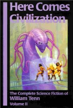 Here Comes Civilization: The Complete Science Fiction of William Tenn (Volume 2) Tenn, William - Product Image