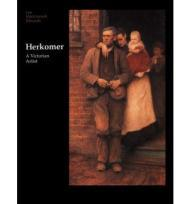 Herkomer: A Victorian ArtistEdwards, Lee MacCormick - Product Image