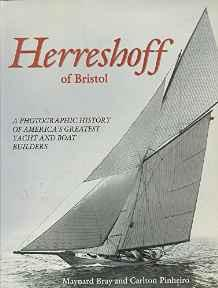 Herreshoff of Bristol: A Photographic History of America's Greatest Yacht and Boat BuildersBray, Maynard - Product Image