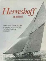 Herreshoff of Bristol: A Photographic History of America's Greatest Yacht and Boat Buildersby: Bray, Maynard - Product Image