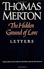 Hidden Ground of Love: The Letters of Thomas Merton on Religious Experience and Social ConcernsMerton, Thomas - Product Image