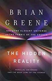 Hidden Reality, The: Parallel Universes and the Deep Laws of the CosmosGreene, Brian - Product Image