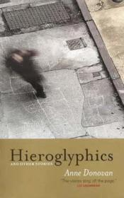 Hieroglyphics and Other Stories (Signed by author) Donovan, Anne - Product Image