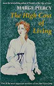 High Cost of Living, Theby: Piercy, Marge - Product Image