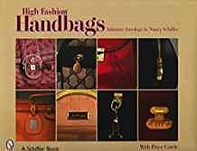 High Fashion Handbags: Classic Vintage Designs (Schiffer Book)Astrologo, Adrienne - Product Image
