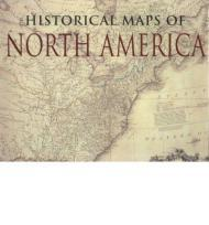 Historical Maps of North AmericaSwift, Michael - Product Image