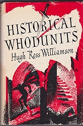 Historical Whodunits Williamson, Hugh Ross - Product Image