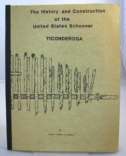History and Construction of the United States Schooner Ticonderoga, TheCrisman, Kevin James - Product Image