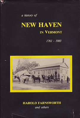 History of New Haven in Vermont 1761-1983, AFarnsworth, Harold, Robert Rodgers - Product Image