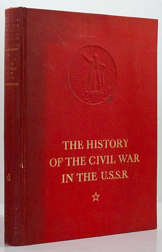 History of the Civil War in the U.S.S.R.: Volume One,  The Prelude of the Great Proletarian RevolutionGorky, M., V. Molotov, K. Voroshilov, S. Kirov, A. Zhadanov, J. Stalin - Product Image
