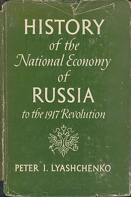 History of the National Economy of Russia to the 1917 Revolution Lyashchenko, Peter L.  - Product Image