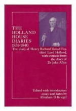 Holland House Diaries, 1831-40 (Study in Social History)by: Fox, Henry Richard Vassall - Product Image