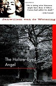 Hollow-Eyed Angel, The Wetering, Janwillem Van De - Product Image