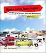 Home Away from Home: The World of Camper Vans And MotorhomesTrant, Kate (Editor) - Product Image