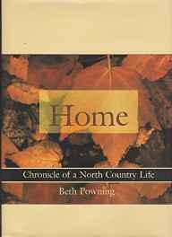 Home: chronicle of a north country lifePowning, Beth - Product Image