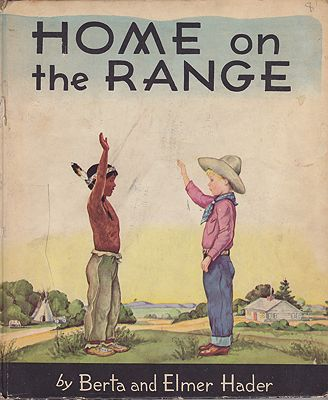 Home on the Range: Jeremiah Jones and his friend Little Bear in the far westHader, Berta and Elmer, Illust. by: Berta and Elmer  Hader - Product Image