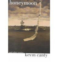Honeymoon and Other StoriesCanty, Kevin - Product Image