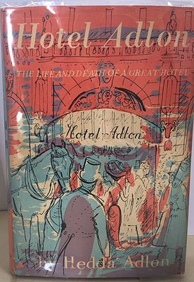 Hotel Adlon: The Life and Death of a Great HotelAdlon, Hedda - Product Image