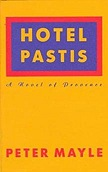 Hotel Pastis: A Novel of ProvenceMayle, Peter - Product Image