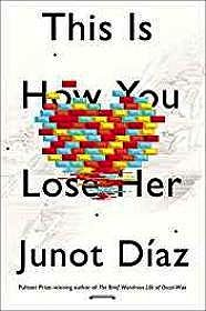 How You Lose Her (SIGNED BY AUTHOR)D'az, Junot - Product Image