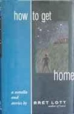 How to Get Home: A Novella and Storiesby: Lott, Bret - Product Image