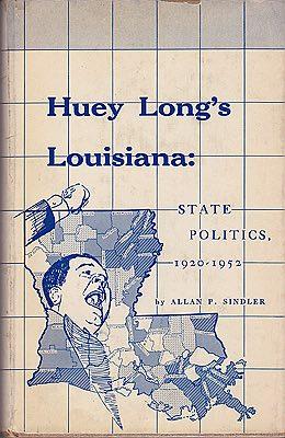 Huey Long's Louisiana: State Politics 1920-1952Sindler, Allan P. - Product Image